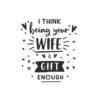 gift wife